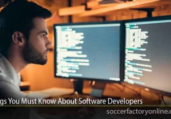 Things You Must Know About Software Developers